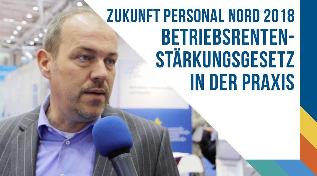 Zukunft Personal Nord 2018 - Rüdiger Zielke über das Betriebsrentenstärkungsgesetz in der Praxis